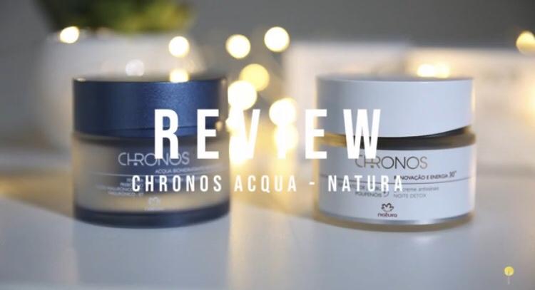 Resenha do Natura Chronos Acqua Biohidratante